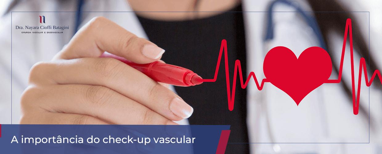 A importância do check-up vascular